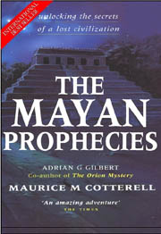 The Mayan Prophecies